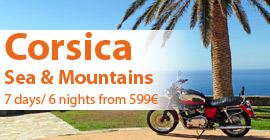 Corsica by motorbike Sea & Mountains